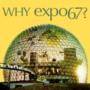 Why Expo 67?