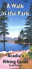 A Walk in the Park - Acadia's Hiking Guide by Tom St. Germain