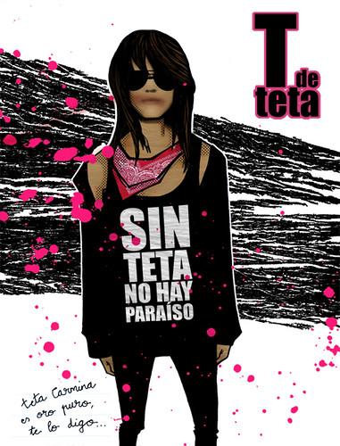 sin teta no hay paraíso. 2008