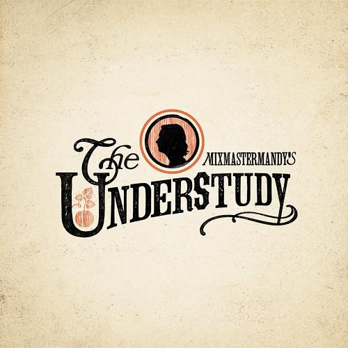 Understudy #1