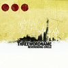 TPR 012- THREEWORDNAME- Neverending Circle