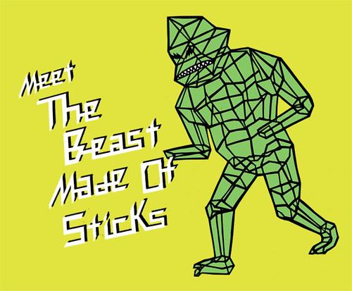 beast of sticks