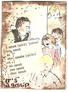 A gossip!