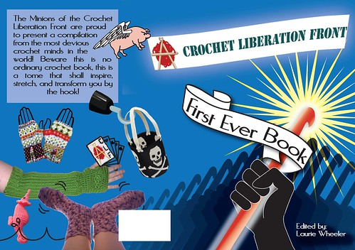 Crochet Liberation Front First Ever Book (book cover)