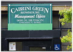 Cabrini Green Rowhouse Management Office (swanksalot) Tags: signs chicago green realestate hudson rowhouse cabrinigreen nopublicrestroom 18mm200mm swanksalot sethanderson littlehell nopublicwaterfountain