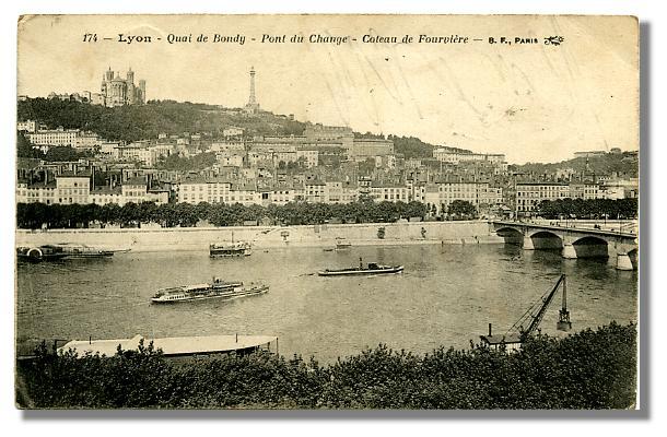 174 - LYON - Quai de Bondy - Pont du Change - Coteau de Fourvière