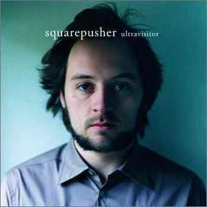 Squarepusher - Tom Jenkinson