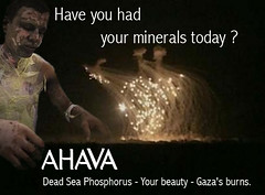 Dead sea phosphorus are used in Gaza (  Shaul Hanuka) Tags: israel genevaconvention gaza ahava hamas  phosphorus whitephosphorus