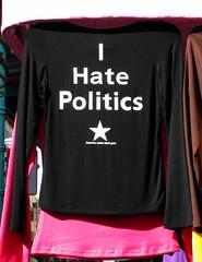 I hate politics