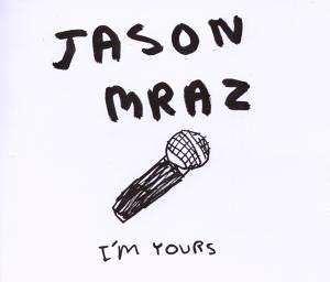 Jason Mraz - I´m Yours