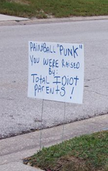 "PAINTBALL ""PUNK"" YOU WERE RAISED BY: TOTAL IDIOT PARENTS!"