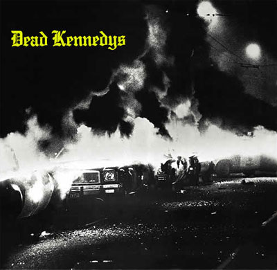 Dead Kennedys - Fresh fruits for rotting vegetable