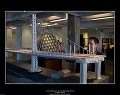 Jason Medal-Katz  and the Bay Bridge Model