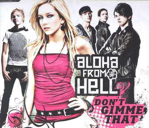 Aloha From Hell - Don´t Gimme That