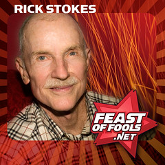 Activist Rick Stokes on the Feast of Fools podcast