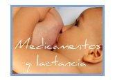 Servicio de pediatría Hospital Marina Alta: Lactancia materna, medicamentos, plantas, tóxicos y enfermedades