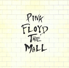 Pink Floyd The Mall. (NELSONICBOOM) Tags: music make collage mall typography design graphicdesign cool funny day coverart humor pinkfloyd every font type spoof 1970s something albumart msced 30daysofcreativity nelsonicboom