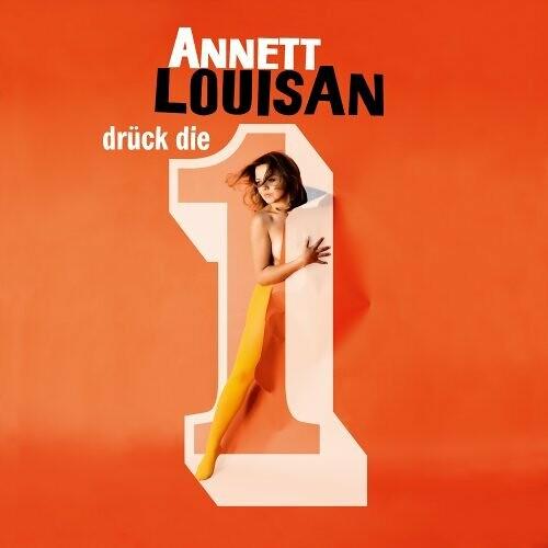 Annett Louisan - Drück die 1