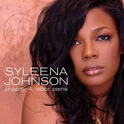 Syleena Johnson   Chapter 4  Labor Pains (Explicit) Retail   2009 [tRg Music Release] preview 0
