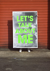 Let's Talk About Me | Scott King (bobeightpop) Tags: poster screenprint fineart large fluorescents bep processes finishes scottking letstalkaboutme bobeightpop scottkingprojects dualcoteduo 1500mmx1000mm