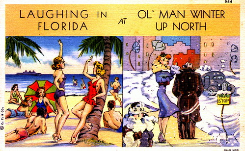 Laughing in Florida at ol' man winter up North