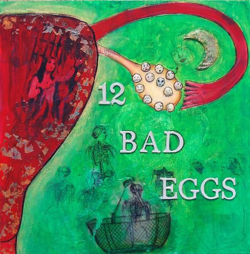 12 Bad Eggs