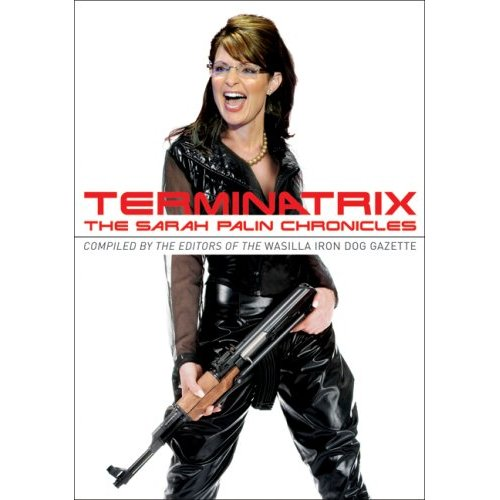 The Sarah Palin Chronicles