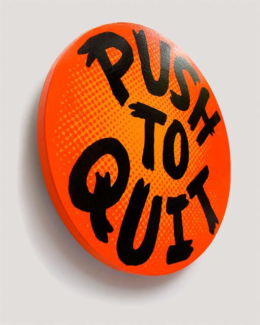 Push to quit