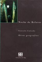 Gonzalo Calcedo, Otras geografías