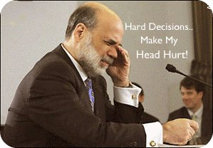 Ben Bernanke Eats Tough Decisions For Breakfast.