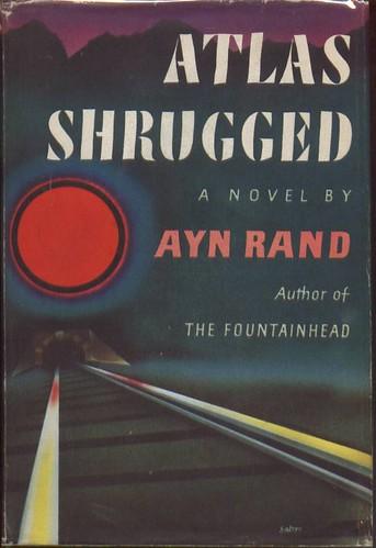 ATLAS SHRUGGED [1957] Ayn Rand Image