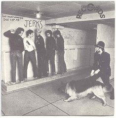 JERKS Get Your Woofing Dog Off Me (Blurred Crusade) Tags: uk dog get records me rock underground graffiti 1 inch punk post 7 off your seven single indie record 1970s 1977 rare alternative jerks youths ura woofing