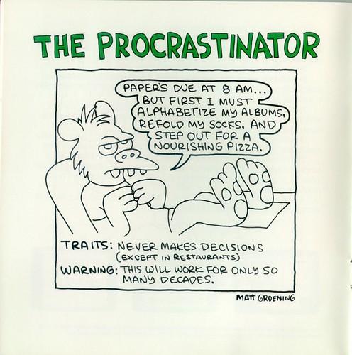 The Procrastinator