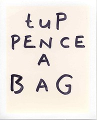 TUPPENCE a bag (Luke Stephenson) Tags: writing work bag word polaroid big shot mary didnt tuppence poppins