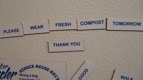 Please wear fresh compost tomorrow. Thank you.