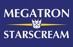 Megatron-Starscream Campaign Sign (by JasonCross)