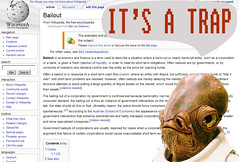 bailout.....IT'S A TRAP (celestine618) Tags: congress admiralackbar itsatrap bailout 700billion