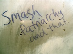 Smash patriarchy and that