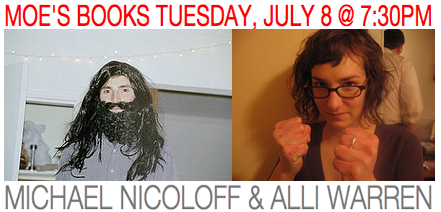 """MICHAEL NICOLOFF AND ALLI WARREN AT MOE""""S BOOKS TUESDAY, JULY 8 AT 7:30PM"""