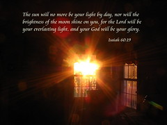 The Lord Will Be Your Everlasting Light (honey 77) Tags: light sun star shine bright god glory jesus lord christian bible inspirational sunrays sunbeams scriptures everlasting bibleverse inspiks isaiah6019