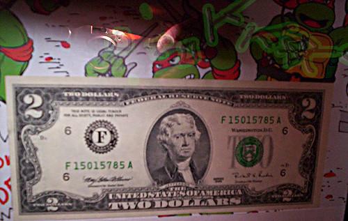 tOkKa's first 2 dollar bill ☻ ☺