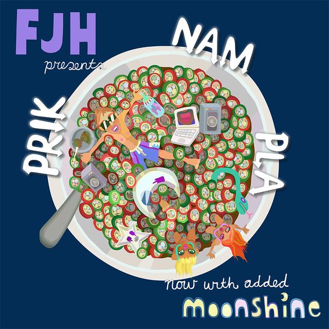 FJH-Prik Nam Pla/Moonshine