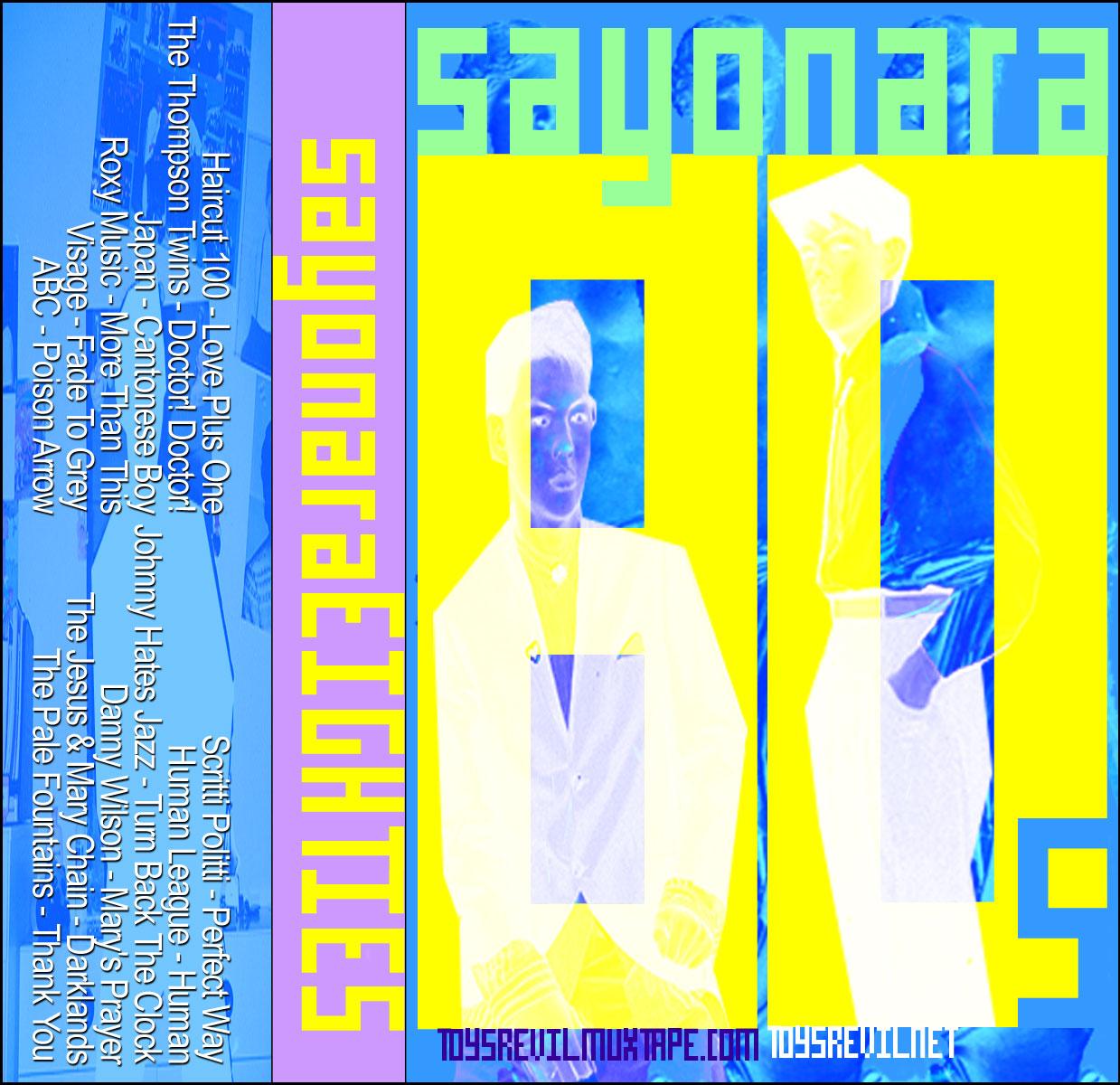 Sayonara 80s Muxtapemonday