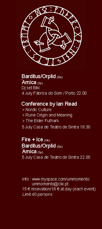Fire + Ice, Orplid, Barditus and Àrnica