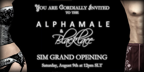 Alphamale & Blacklace Sim Grand Opening Invite