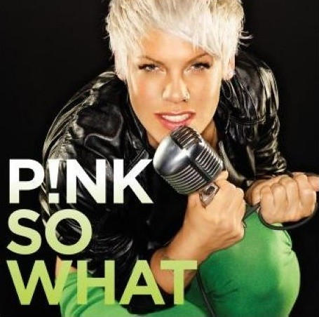 Pink - So What!