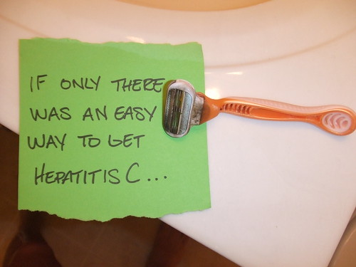 If only there was an easy way to get Hepatitis C...