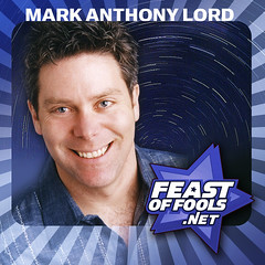 Mark Anthony Lord on the Feast of Fools podcast