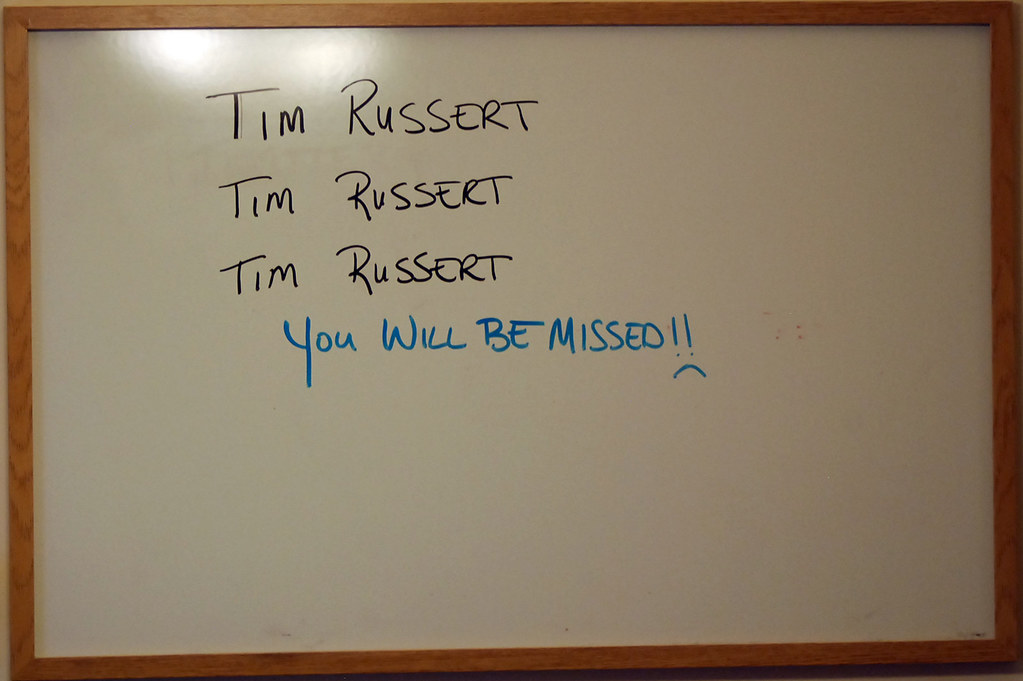 Tim Russert You'll Be Missed on my Whiteboard