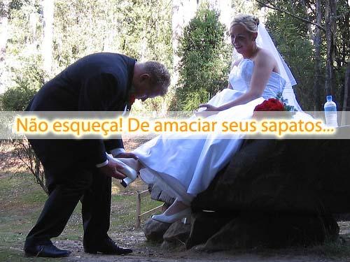 Não esqueça! De amaciar seus sapatos para o casamento...